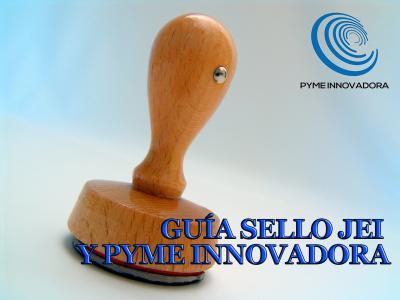 Guía Sello JEI y PYME Innovadora