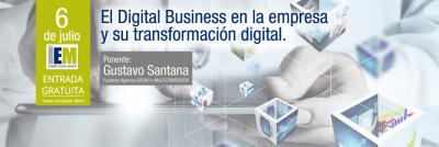 El Digital Business en la empresa y su transformación digital