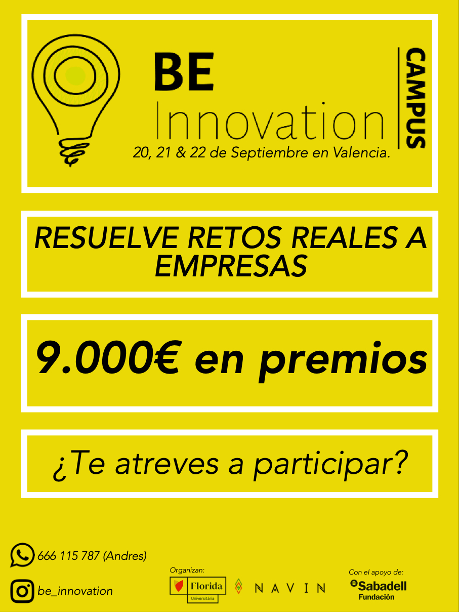 "Florida Universitària convoca ""BE INNOVATION"" 2019, el campus de innovación abierta que resuelve retos empresa"