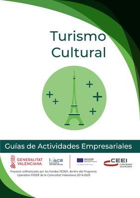 Turismo, Hostelería y Restauración. Turismo Cultural.