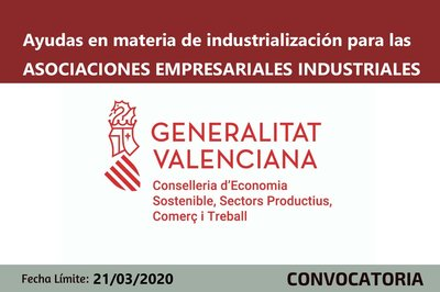 Ayudas en materia de industrialización para las ASOCIACIONES EMPRESARIALES INDUSTRIALES