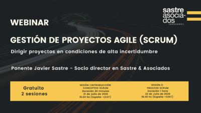 """Webinar :""""Gestión de proyectos Agile (SCRUM): dirigir proyectos en condiciones de incertidumbre"""""""