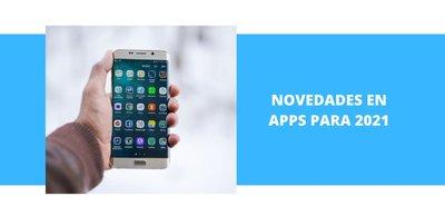 Novedades en Apps para 2021