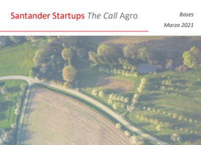 Convocatoria Santander Startups The Call Agro