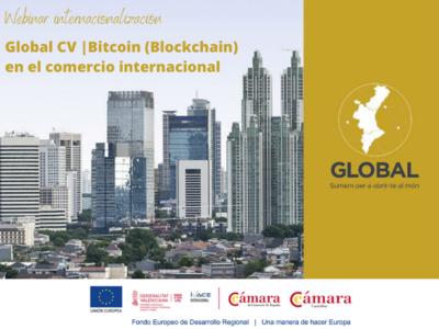 Webinar internacionalización: Global CV, Bitcoin (Blockchain) en el comercio internacional