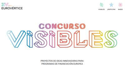 Concurso Visibles | Proyectos de Ideas Innovadoras para Programas de Financiación Europea